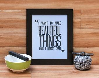 Beautiful Things - Saul Bass Quote Letterpress Print