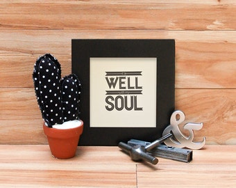 It is well with my soul letterpress print