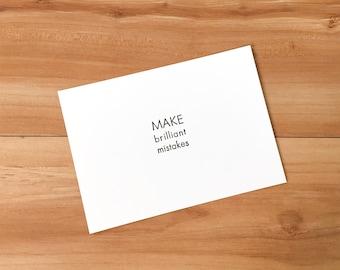 Make Brilliant Mistakes Letterpress Notecard
