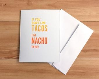 I'm Nacho Type Individual Card