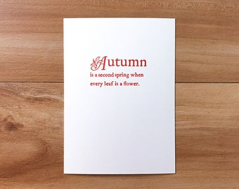 Autumn is a second spring letterpress notecard