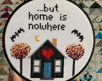 But Home is Nowhere - AFI Embroidery Hoop - A Fire Inside - Cross Stitch - Sing The Sorrow - Handmade Art Piece