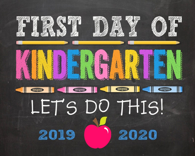 It is a graphic of Dashing First Day of Kindergarten Sign Printable