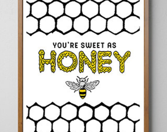 Christmas gifts for mom You are sweet as Honey Black bees art, Eco friendly art, Wall art poster, Save the bees art BFL154WA3