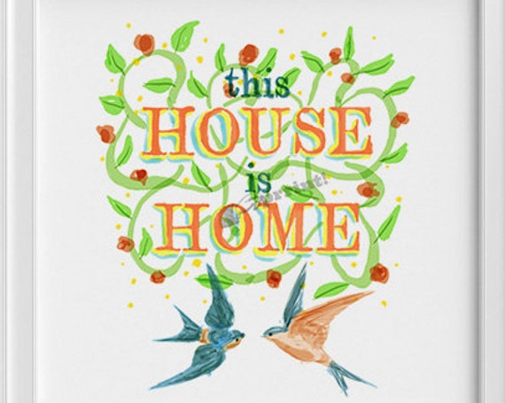 Housewarming wall art Typography and birds Print, wall art, Water color art print New home gift-art print gift  TYQ025SQ1