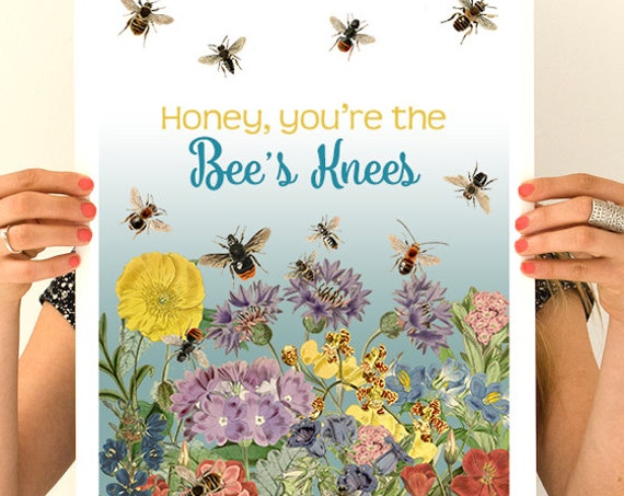Christmas gifts for mom Honey you are the Bees knees poster, Bees art, Eco friendly art, Save the bees art,  Wall art BFL191WA3
