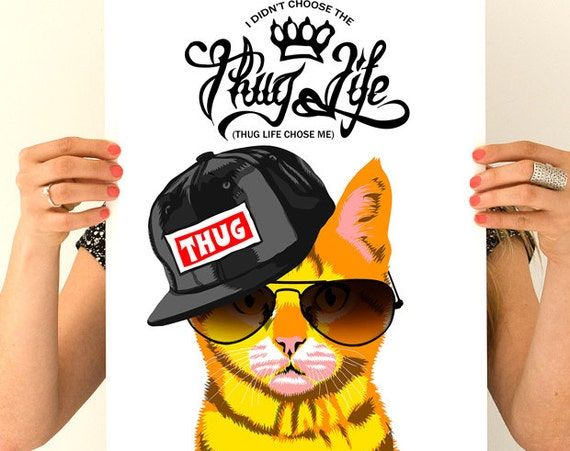 Christmas gifts for mom Thug Life Cat design, Funny Cat wall art poster, Dorm Wall decor, Cat Art,  Poster, Wall decor TVH243WA3