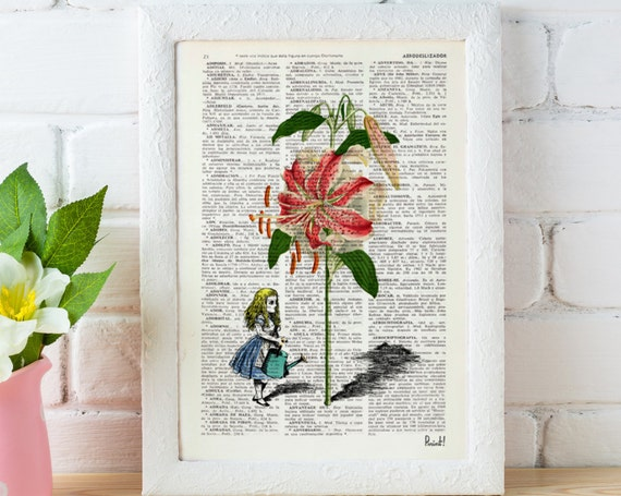 Christmas gifts for her Alice in wonderland Alice in wonderland Alicegrowing a lilium Print on Vintage Dictionary ALW021