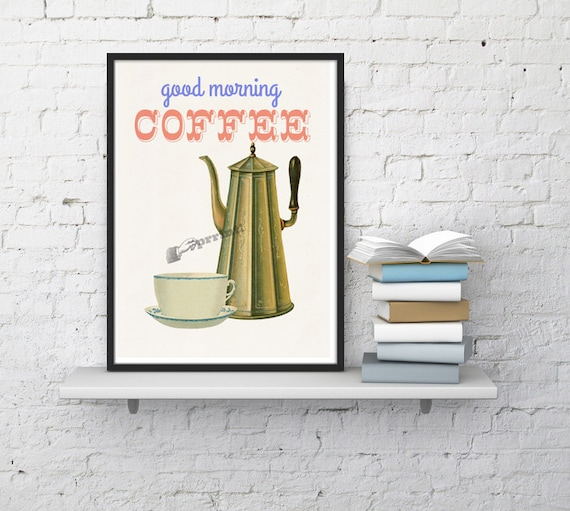Good morning coffee Kitchen poster TYQ043WA4