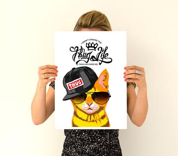 1612e3e1590ba8 Thug Life Cat Design Funny Cat Wall Art Poster Dorm Wall Etsy