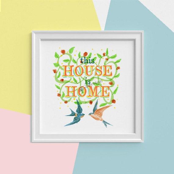 Housewarming wall art Typography and birds Print, wall art, Water color art print New home gift-art print gift  TYQ025SQ1