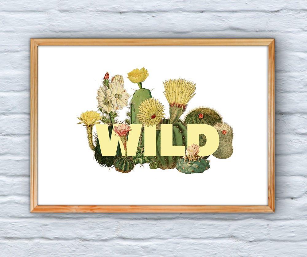 Cactus Wall Art, Home decor, Typography art, Wild Giclee Print Art ...