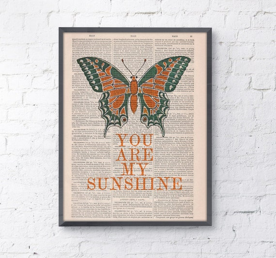 You are my sunshine, Quote poster Print, Butterfly Home Decor, Wall decor, nursery wall art, Prints,  TYQ042