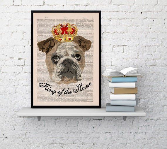 "Christmas gifts for her Funny art, ""The king of the house"", Pet wall art,  Funny Dog, Wall art, Wall decor,   Prints, Nursery, ANI141"