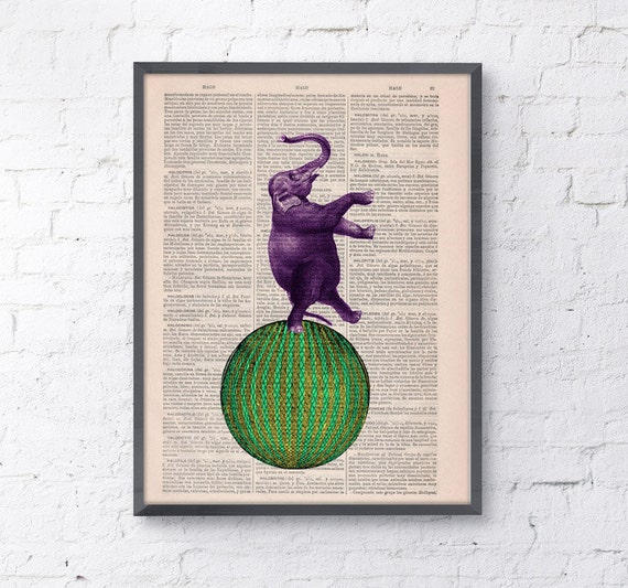 Elephant Circus Ball, Wall art, Wall decor,   Vintage Book sheet, Nursery wall art, Prints,  ANI104