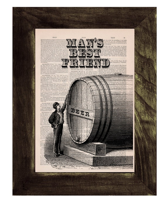 Christmas gifts for her Vintage dictionary Print - Old beer barrel - Mans best friend poster Print on Vintage Book page. Upcycled art TYQ033