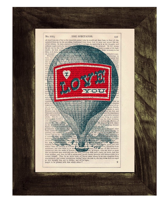 Christmas gifts for her Dictionary print Hot air Balloon- I love you- Print on Vintage Book - mixed media art TVH053
