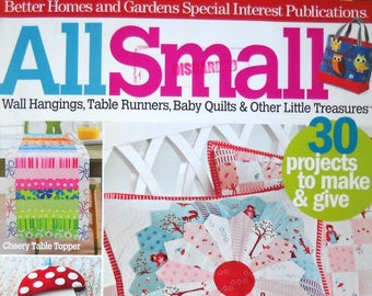 All Small Quilt Magazine 2012 Issue, American Patchwork and Quilting, Better Homes and Gardens Special Interest, Quilting Patterns Wall