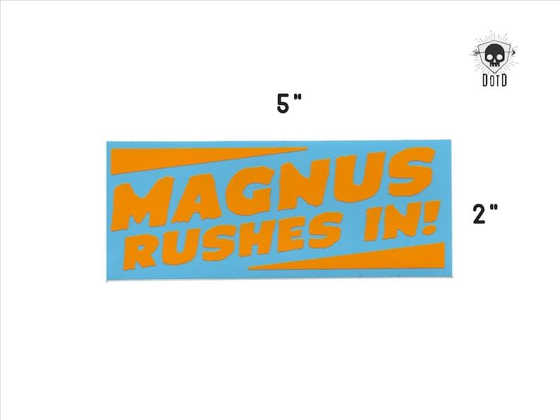 Magnus Rushes In  sticker opaque decal social fun fandom image 0