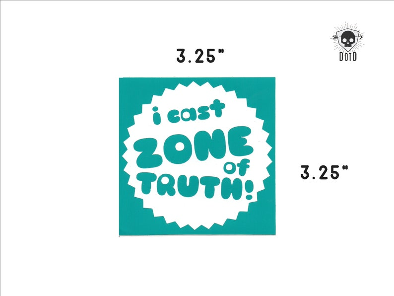 I Cast Zone Of Truth  sticker opaque decal social fun fandom image 0