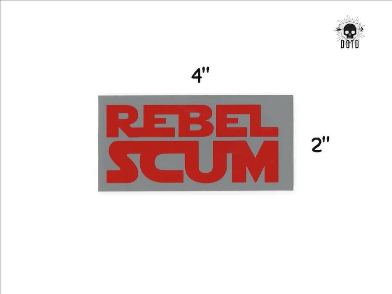 Rebel Scum  star wars sticker opaque decal fun fandom bumper image 0