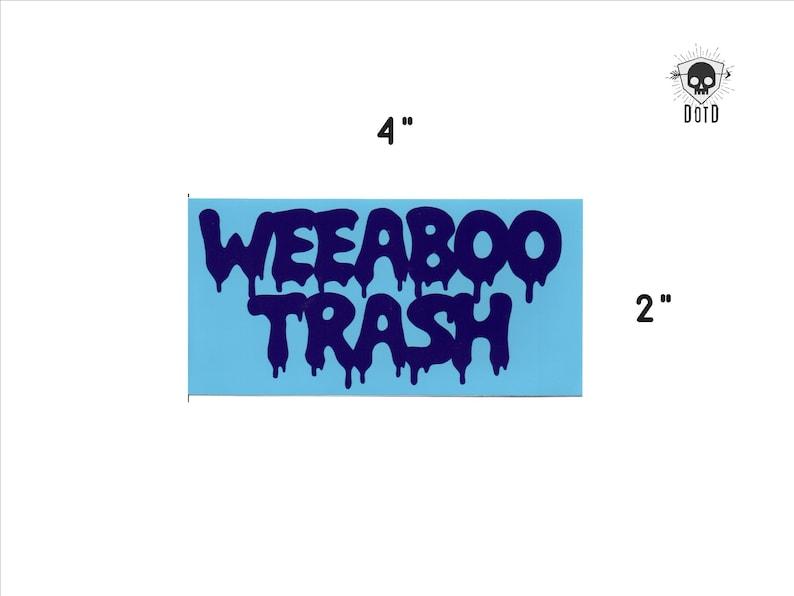 Weeaboo Trash  sticker opaque decal social fun fandom bumper image 0