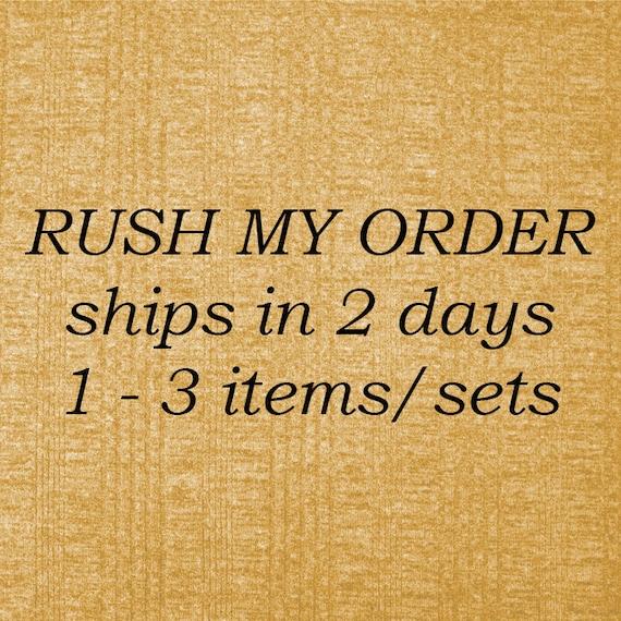 RUSH ORDER 1-3 Days