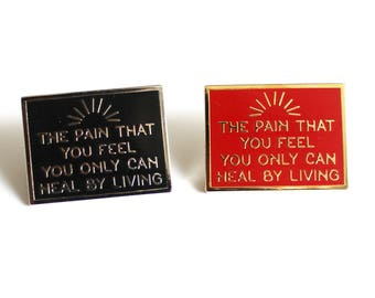 Pain that You Feel, You Only Can Heal by Living Buffy the Vampire Slayer Red Gold or Black Silver hard enamel, pop culture