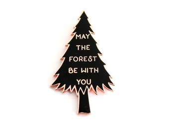 """Black and Rose Gold LARGE May the Forest Be With You Lapel Pin - 2"""" enamel, pine tree double post back"""