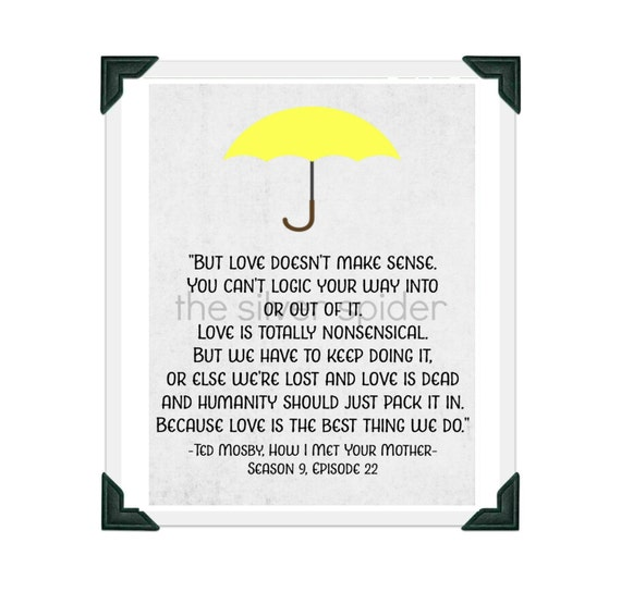 Himym Love Quotes Mesmerizing Ted Mosby Love Quote How I Met Your Mother TV Typography Etsy