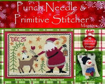 Ships Wk. of 11/7! Punch Needle & Primitive Stitcher 2021 Christmas Winter Mega issue magazine cross stitch and punch needle patterns