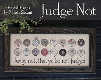 PLUM STREET SAMPLERS Judge Not counted cross stitch patterns at thecottageneedle.com