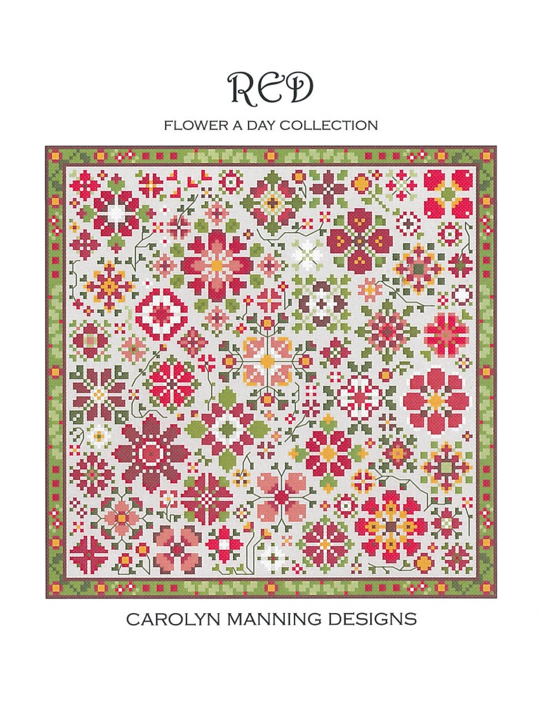 NEW CAROLYN MANNING DESiGNS Red Flower A Day counted cross image 0