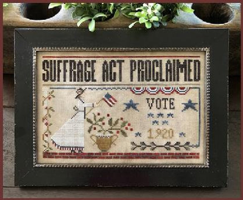 LITTLE HOUSE NEEDLeWORKS Suffrage Act counted cross stitch image 0