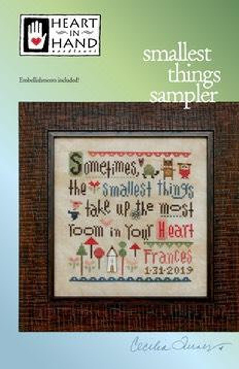 New HEART IN HAND Smallest Things Sampler counted cross image 0