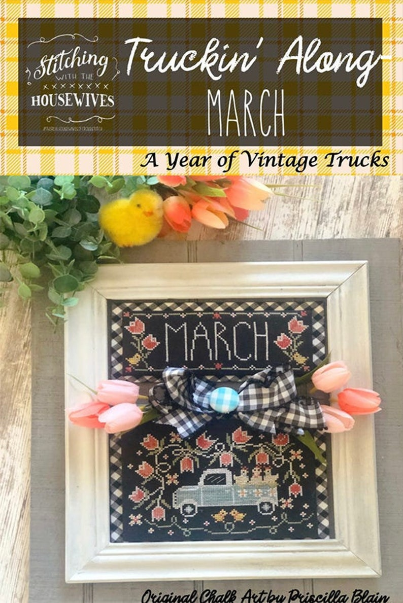 STITCHING WITH the HOUSEWIVES March Truckin' Along counted image 0