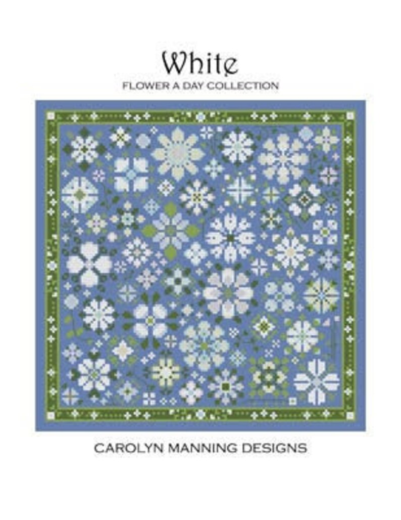 NEW CAROLYN MANNING DESiGNS White Flower A Day counted cross image 0