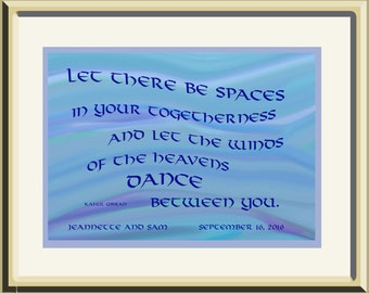 "Unique Personalized Wedding Gift, ""Let There be Spaces in Your Togetherness, blues and greens, framed; Great anniversary or engagement gift"