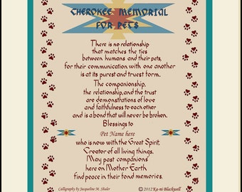Personalized Cherokee Pet Memorial, sympathy gift, FREE US shipping, written by Kani Blackwell and hand-lettered by Jacqueline M. Shuler