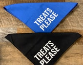 Treats Please - Screen Printed Dog Bandana