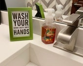 Wash Your Hands - Instant Digital Download Printable