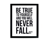 Be True to Yourself and You Will Never Fall - Beastie Boys digital print