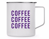 Coffee Coffee Coffee Metal insulated mug with lid & vinyl decal