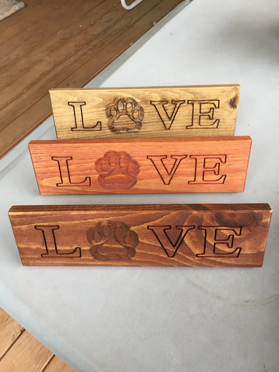 "Cat or Dog Lover ""LOVE"" wood sign with shallow pawprint"
