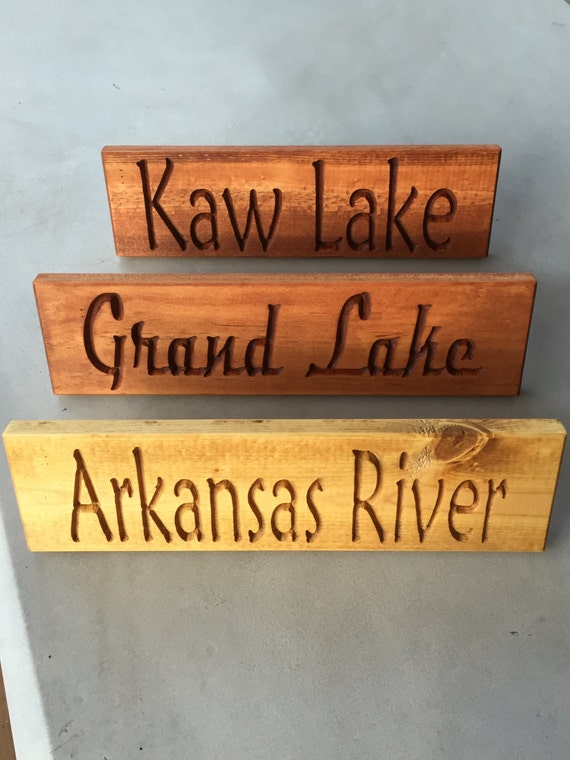 Any Lake or River Name on a Wood Carved Sign