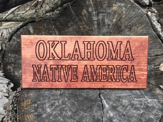 Oklahoma Native America wooden sign