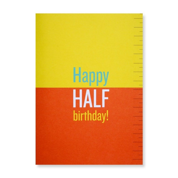 Happy Half Birthday Greeting Card Etsy