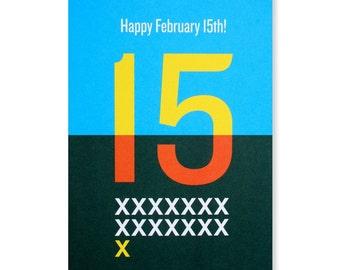 Happy February 15th Greeting Card