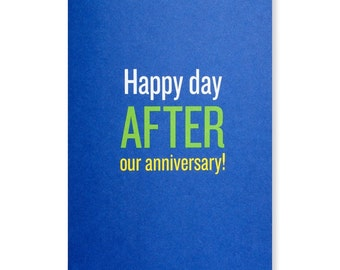 Happy Day After Our Anniversary Greeting Card