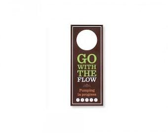 Go with the Flow: Pumping in Progress Door Hanger